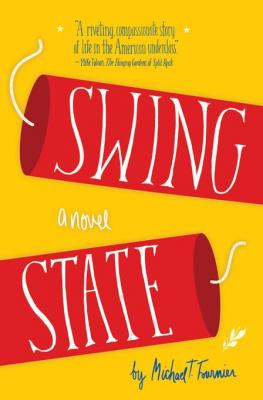 swing_state_novel_by_michael_fournier_1941110096